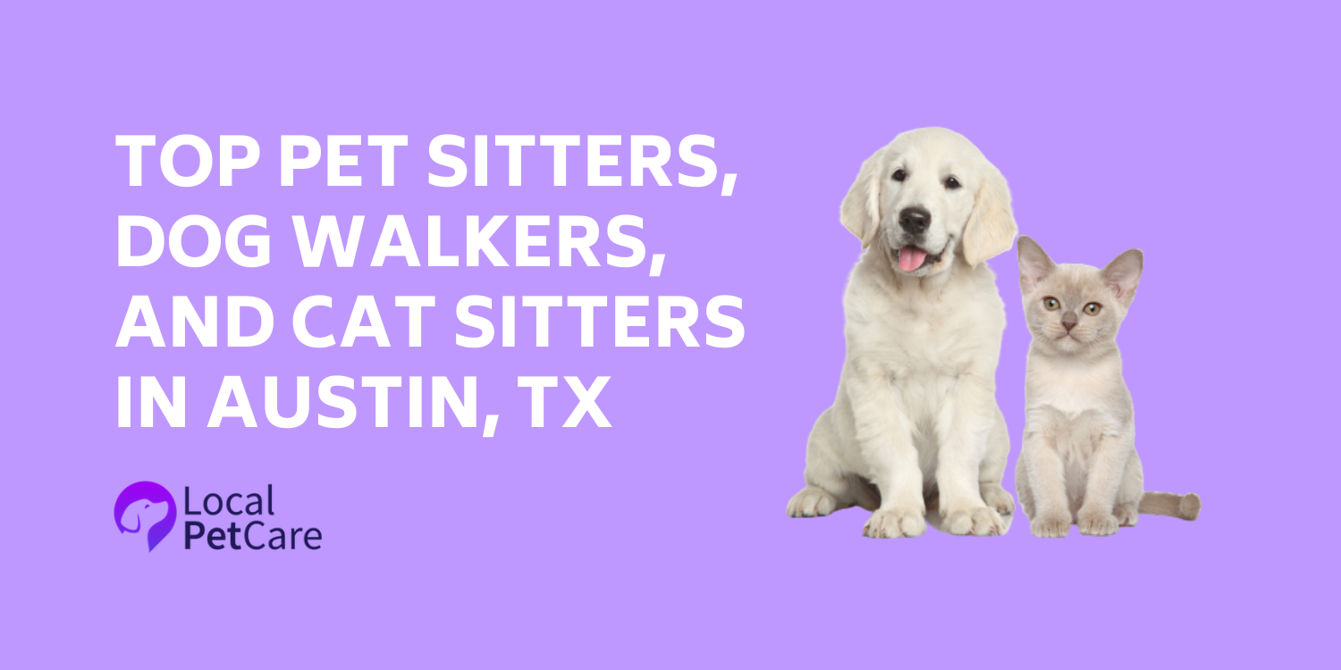 Local Pet Care is excited to feature 10 of the best professional pet care providers in Austin, TX!